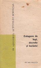 Culegere de legi, decrete si hotariri, Vol. 13, În ajutorul activului sindical