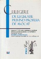Culegere legislatie privind profesia avocat