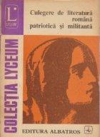 Culegere de literatura romana patriotica si militanta