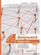 Culegere de matematica M2. Clasa a X-a, semestrul II. Metode de numarare, matematici financiare, elemente de geometrie