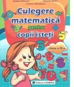 Culegere de matematica pentru copii isteti clasa a II-a