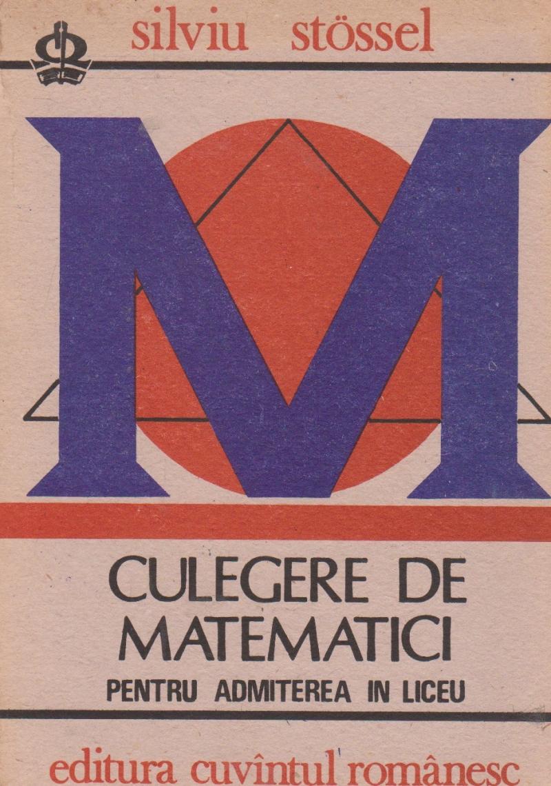 Culegere de matematici pentru admiterea in liceu