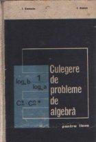 Culegere de probleme de algebra pentru licee (1971)
