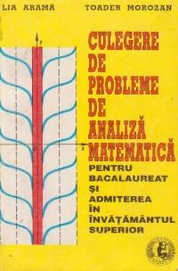 Culegere de probleme de analiza matematica pentru bacalaureat si admiterea in invatamantul superior