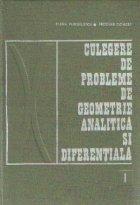 Culegere de probleme de geometrie analitica si diferentiala, Volumul I - Algebra vectoriala si geometrie analitica plana