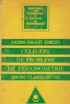 Culegere de probleme de trigonometrie pentru clasele IX-XII, Editia a II-a