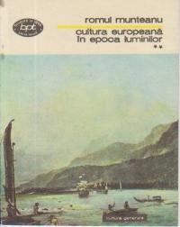 Cultura europeana in epoca luminilor, Volumul al II-lea