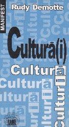 Cultura(i). Scrisoare deschisa catre europeni