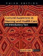 Cultural Awareness in Nursing and Health Care, Third Edition
