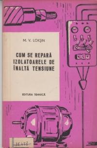 Cum se repara izolatoarele de inalta tensiune (Traducere din limba rusa)