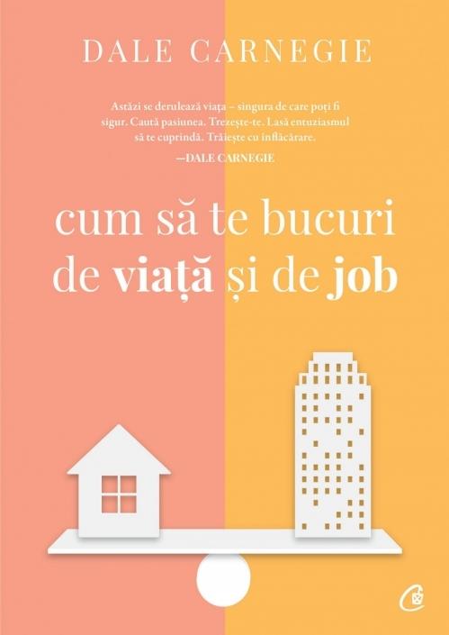 Cum să te bucuri de viață și de job