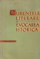 Curentele Literare si Evocarea Istorica