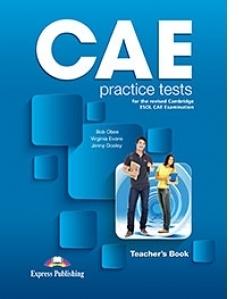 Curs limba engleza CAE Practice Tests Manualul profesorului revizuit 2015