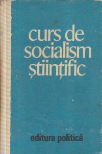Curs de socialism stiintific, Editia a II-a revazuta si adaugita