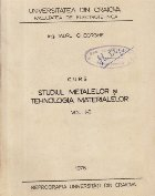Curs - Studiul metalelor si tehnologia materialelor