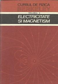 Cursul de Fizica Berkeley, Volumul al II-lea - Electricitate si Magnetism