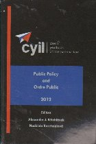 Czech Yearbook of International Law, Volume III, Public Policy and Ordre Public
