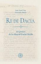 Re de Dacia: un proiect de la sfarsitul Evului Mediu