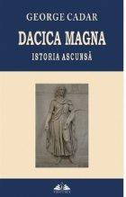 Dacica Magna. Istoria ascunsa