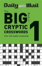 Daily Mail Big Book of Cryptic Crosswords Volume 1