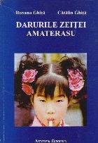 Darurile zeitei Amaterasu (Cu dedicatia autorului)