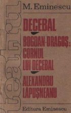 Decebal Bogdan Dragos: Cornul lui