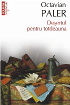 Deșertul pentru totdeauna (ediţie de buzunar)