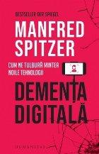 Dementa digitala Cum tulbura mintea