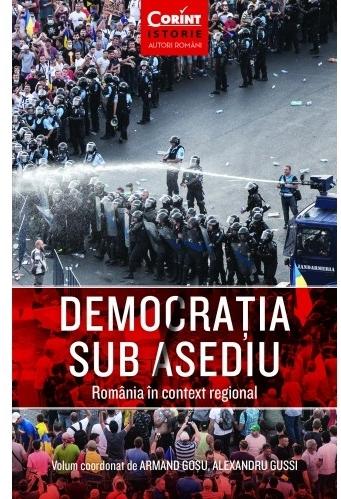Democrația sub asediu. România în context regional
