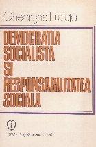 Democratia socialista si responsabilitatea sociala