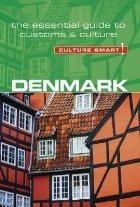 Denmark - Culture Smart! The Essential Guide to Customs & Cu