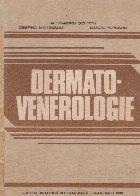 Dermato-Venerologie (Coltoiu, Mateescu, Popescu)