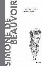 Descopera Filosofia. Simone de Beauvoir