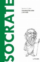 Descopera Filosofia. Socrate