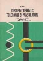 Desen tehnic, Tolerante si Masuratori - Manual pentru licee industriale si agroindustriale, Clasele a IX - a-a XI-a