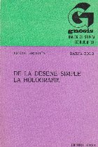De la desene simple la holografie