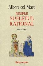Despre sufletul rațional (ediție bilingvă)