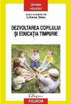 Dezvoltarea copilului și educația timpurie