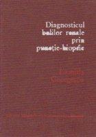 Diagnosticul bolilor renale prin punctie-biopsie