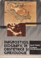 Diagnosticul ecografic in obstetrica si ginecologie