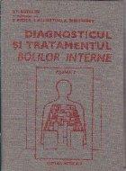 Diagnosticul si Tratamentul Bolilor Interne, Volumul al II-lea