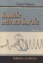 Diagnostric electrocardiografic, Volumul I - Aritmiile cardiace