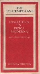 Dialectica in Fizica Moderna
