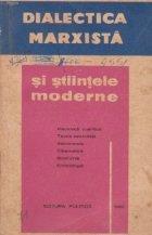 Dialectica marxista si stiintele moderne, Volumul al II-lea