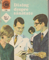 Dialog despre sanatate, Volumul I