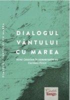 Dialogul vantului cu marea - Nina Cassian in conversatie cu Carmen Firan