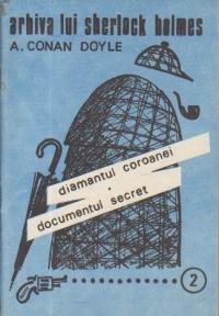Diamantul coroanei. Documentul secret
