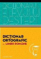 Dicționar ortografic al limbii române.  Dicționarul elevului deștept