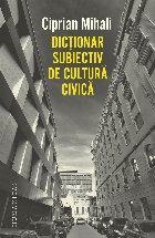 Dicționar subiectiv de cultură civică