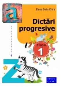 Dictari progresive. Clasa I